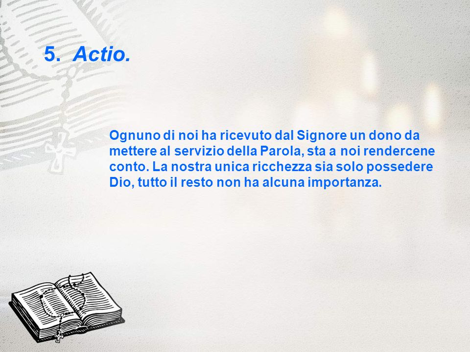 5. Actio.