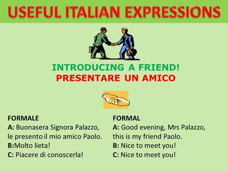 USEFUL ITALIAN EXPRESSIONS