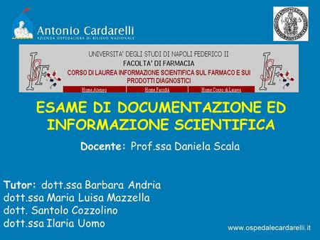 ESAME DI DOCUMENTAZIONE ED INFORMAZIONE SCIENTIFICA