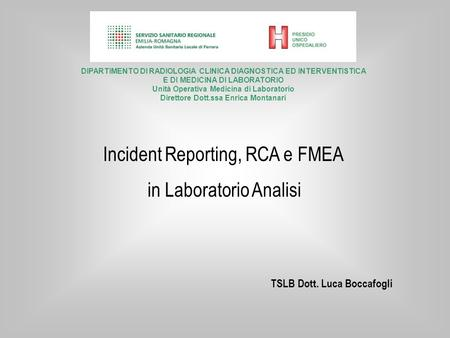 Incident Reporting, RCA e FMEA in Laboratorio Analisi