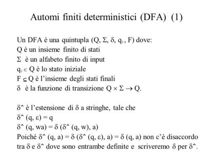 Automi finiti deterministici (DFA) (1)