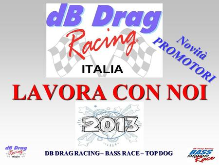DB DRAG RACING – BASS RACE – TOP DOG