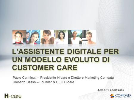 L'ASSISTENTE DIGITALE PER UN MODELLO EVOLUTO DI CUSTOMER CARE