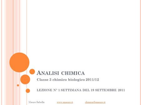 Analisi chimica Classe 3 chimico biologico 2011/12