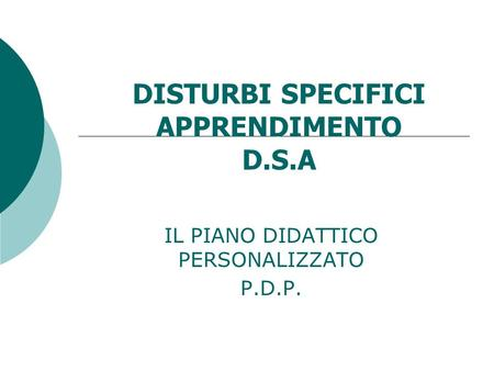 DISTURBI SPECIFICI APPRENDIMENTO D.S.A