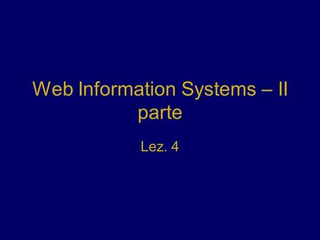 Web Information Systems – II parte