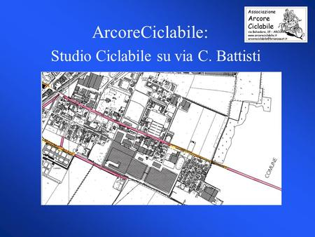 ArcoreCiclabile: Studio Ciclabile su via C. Battisti.
