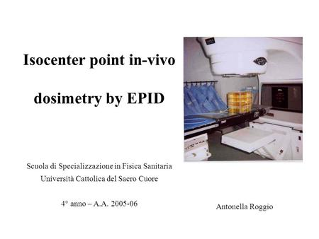 Isocenter point in-vivo dosimetry by EPID