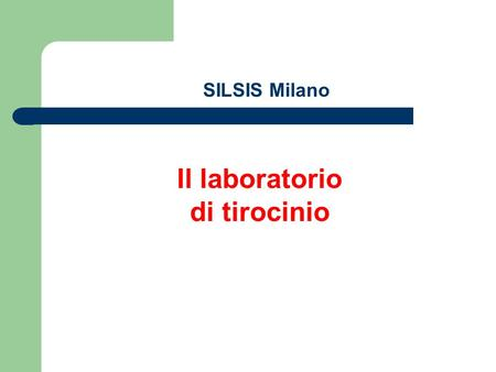 Il laboratorio di tirocinio