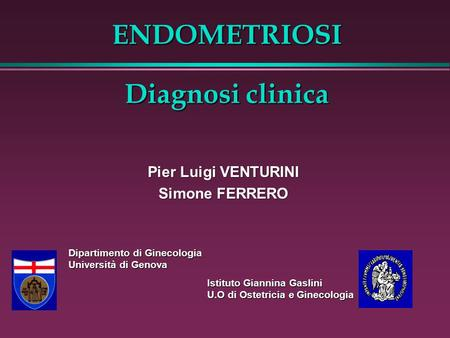 ENDOMETRIOSI Diagnosi clinica