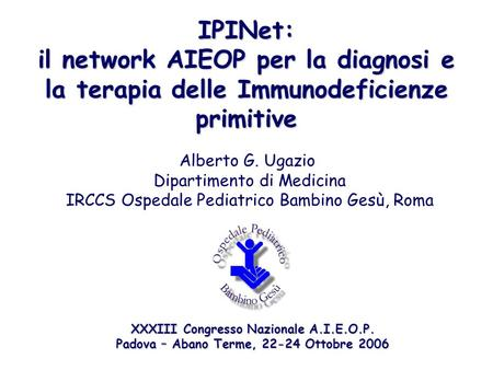 il network AIEOP per la diagnosi e
