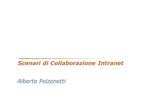 Scenari di Collaborazione Intranet