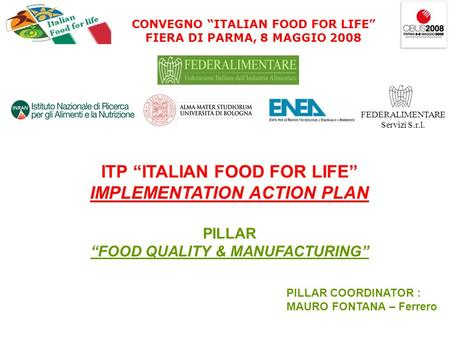 "ITP ""ITALIAN FOOD FOR LIFE"" IMPLEMENTATION ACTION PLAN"