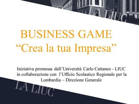 "BUSINESS GAME ""Crea la tua Impresa"""