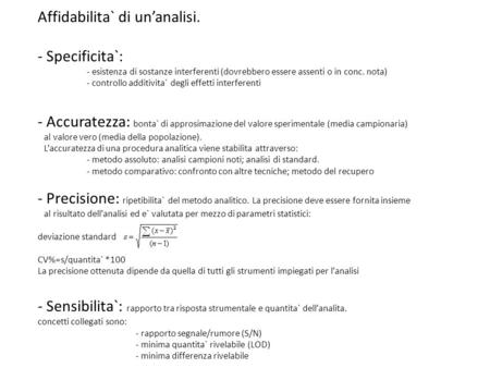 Affidabilita` di un'analisi. Specificita`: