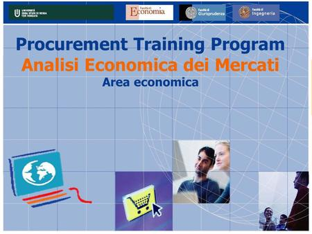 Procurement Training Program Analisi Economica dei Mercati Area economica.