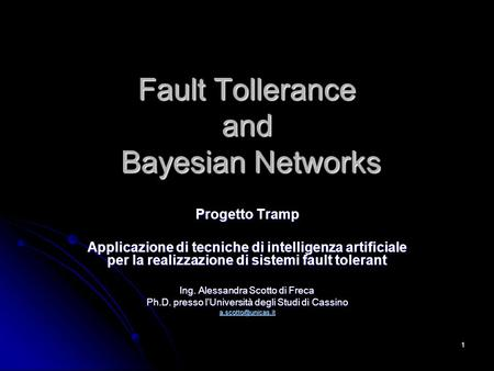 Fault Tollerance and Bayesian Networks