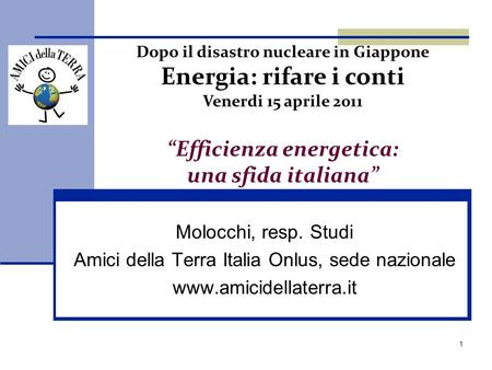 """Efficienza energetica: una sfida italiana"""