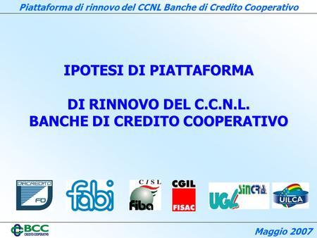 Accordo di rinnovo del ccnl banche di credito cooperativo for Banche di credito cooperativo