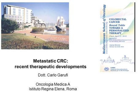 Metastatic CRC: recent therapeutic developments