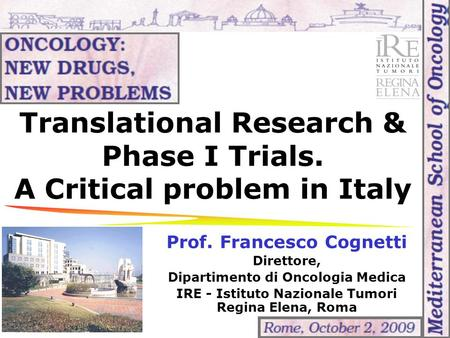 Translational Research & Phase I Trials. A Critical problem in Italy