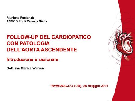 FOLLOW-UP DEL CARDIOPATICO CON PATOLOGIA DELL'AORTA ASCENDENTE