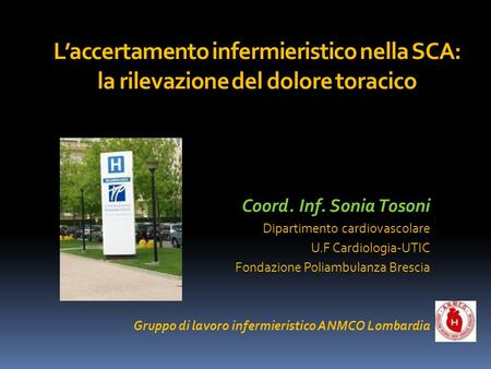 Coord. Inf. Sonia Tosoni Dipartimento cardiovascolare