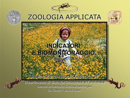 ZOOLOGIA APPLICATA INDICATORI E BIOMONITORAGGIO