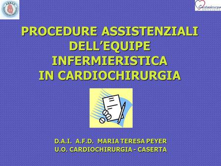 PROCEDURE ASSISTENZIALI DELL'EQUIPE INFERMIERISTICA IN CARDIOCHIRURGIA
