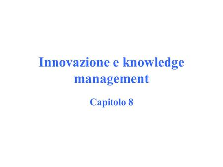 Innovazione e knowledge management