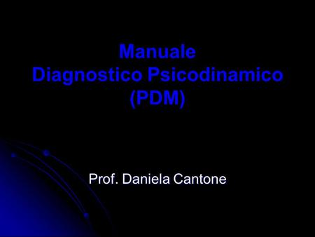 Manuale Diagnostico Psicodinamico (PDM)