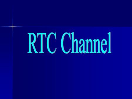 RTC Channel.