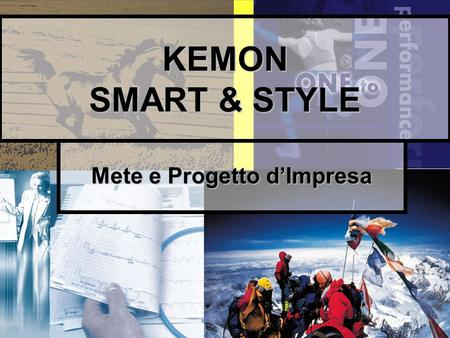 1 KEMON SMART & STYLE Mete e Progetto dImpresa. Diapositive dellintervento: www.paoloruggeri.it www.paoloruggeri.it 2.