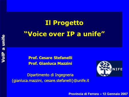 "Il Progetto ""Voice over IP a unife"""