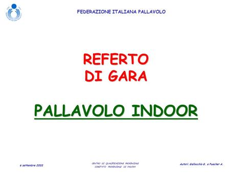 REFERTO DI GARA PALLAVOLO INDOOR.