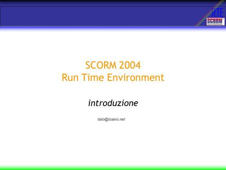 RTE SCORM 2004 Run Time Environment introduzione