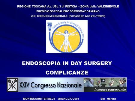 ENDOSCOPIA IN DAY SURGERY COMPLICANZE
