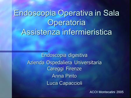 Endoscopia Operativa in Sala Operatoria Assistenza infermieristica