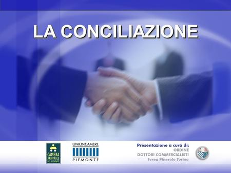 LA CONCILIAZIONE. 2 DEFINIZIONEDEFINIZIONE La conciliazione è una procedura stragiudiziale (si colloca tra le procedure A.D.R. Alternative Dispute Resolution)