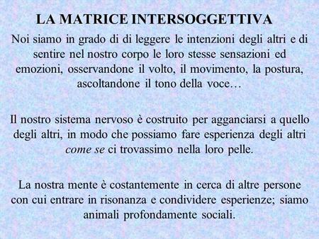 LA MATRICE INTERSOGGETTIVA