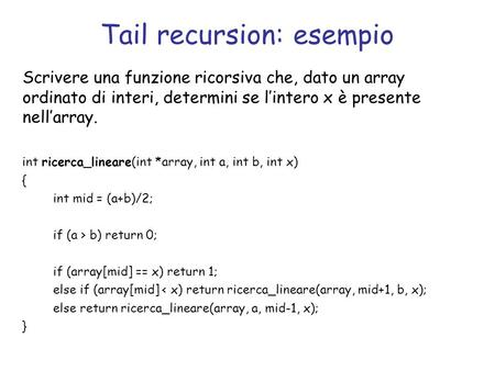 Tail recursion: esempio