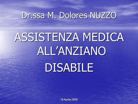 ASSISTENZA MEDICA ALL'ANZIANO