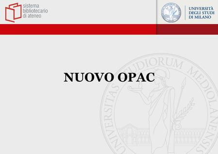 NUOVO OPAC.