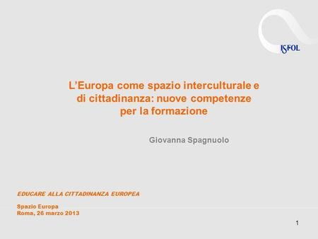 L'Europa come spazio interculturale e