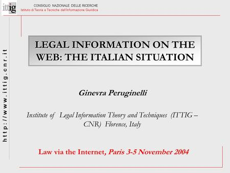 LEGAL INFORMATION ON THE WEB: THE ITALIAN SITUATION