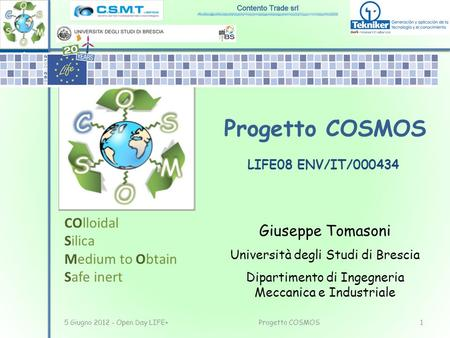 Progetto COSMOS COlloidal Silica Giuseppe Tomasoni Medium to Obtain