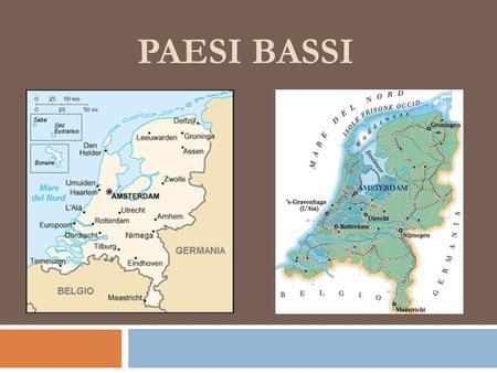 Fiumi Cartina Fisica Olanda.Geografia Dell Olanda Ppt Scaricare