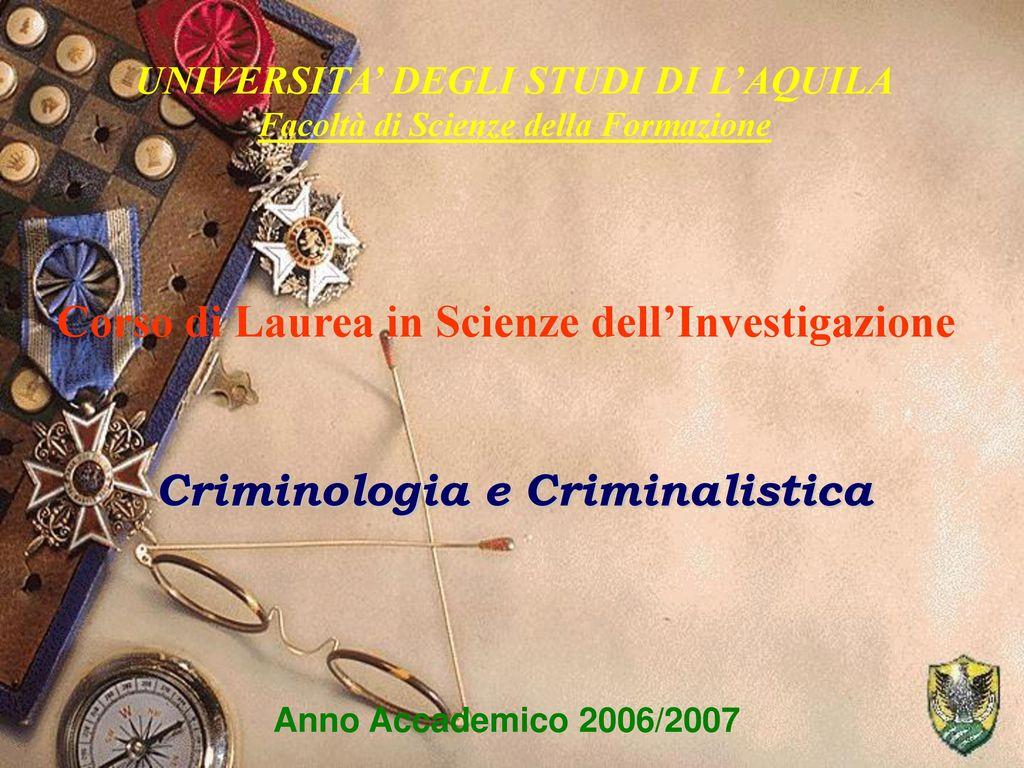 Corso Di Laurea In Scienze Dell Investigazione Ppt Scaricare