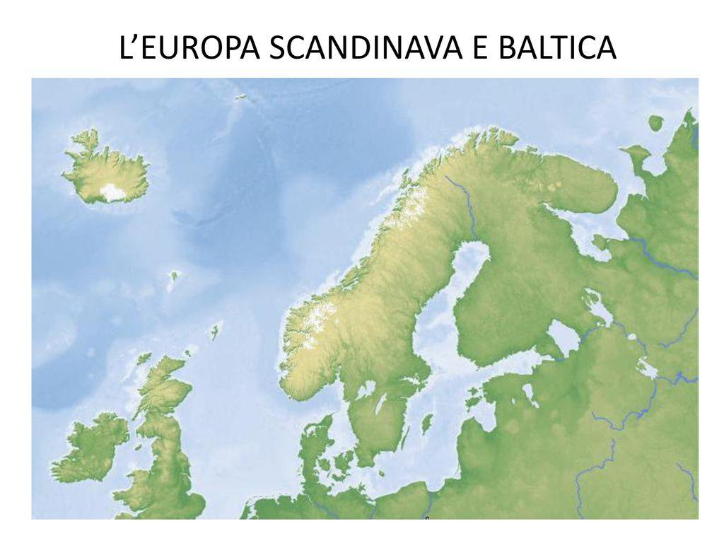 Cartina Muta Della Penisola Scandinava.L Europa Scandinava E Baltica Ppt Scaricare