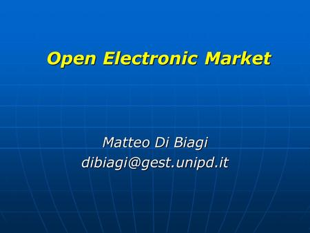 Open Electronic Market